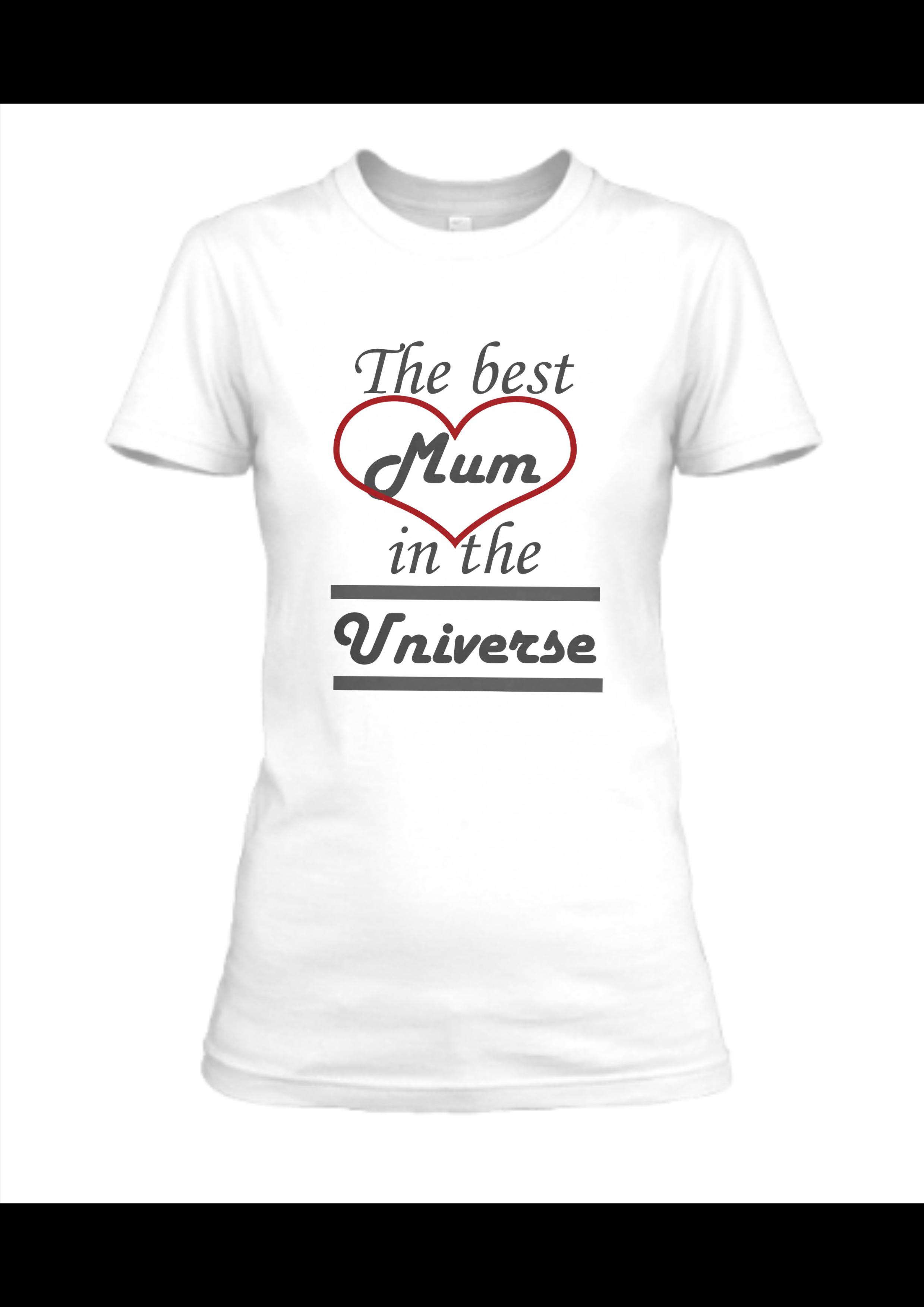 the best mum universe, design on T-shirt
